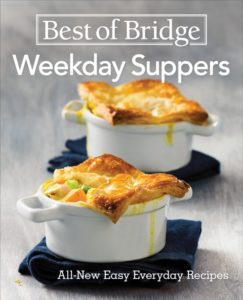 Best of Bridge Weekday Suppers All New Easy Everyday Recipes
